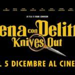 Cena con Delitto - Knives Out