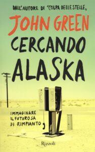cercando alaska romanzo