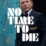 No Time To Die locandina del ilm